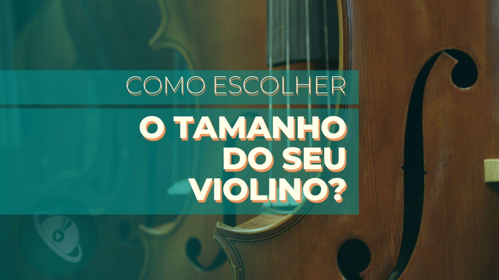 tamanho do violino