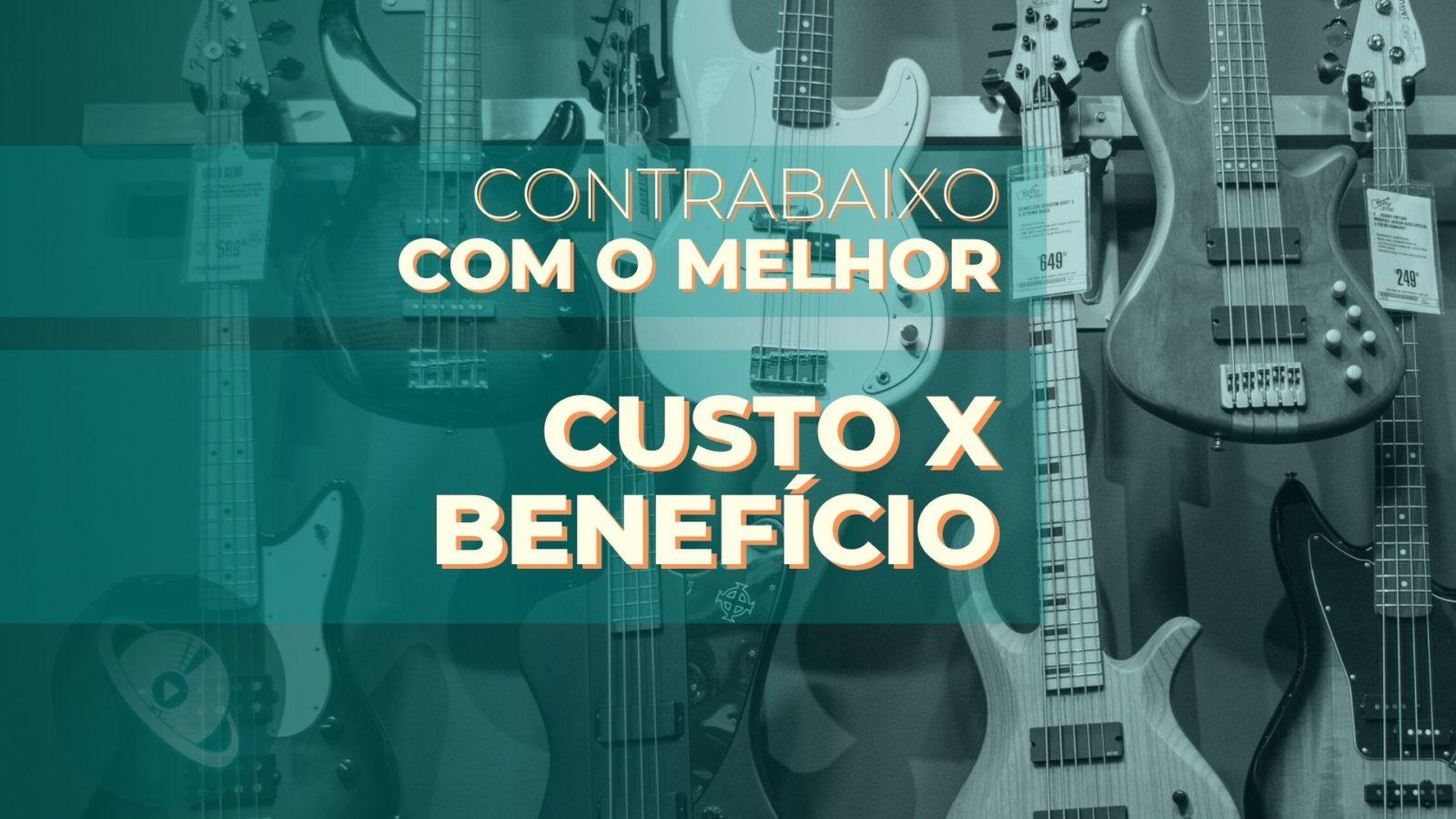 contrabaixos com o melhor custo - beneficio - Planeta Música