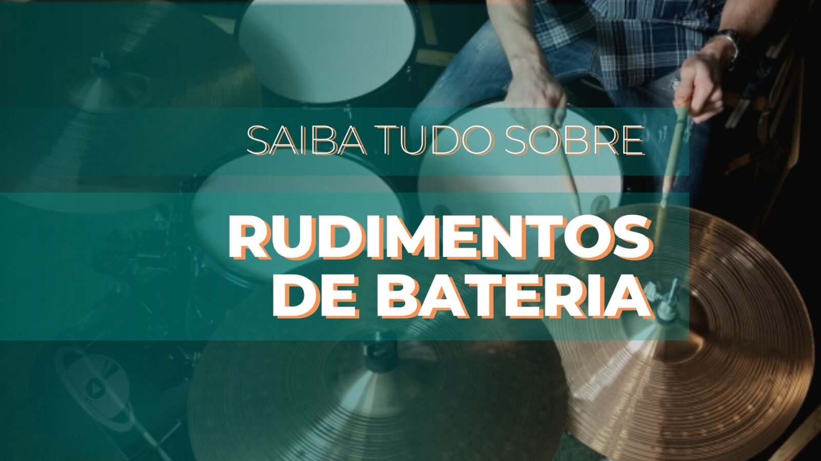 rudimentos para bateria - conheça 40 rudimentos para bateria com o professor Bruno Fonseca