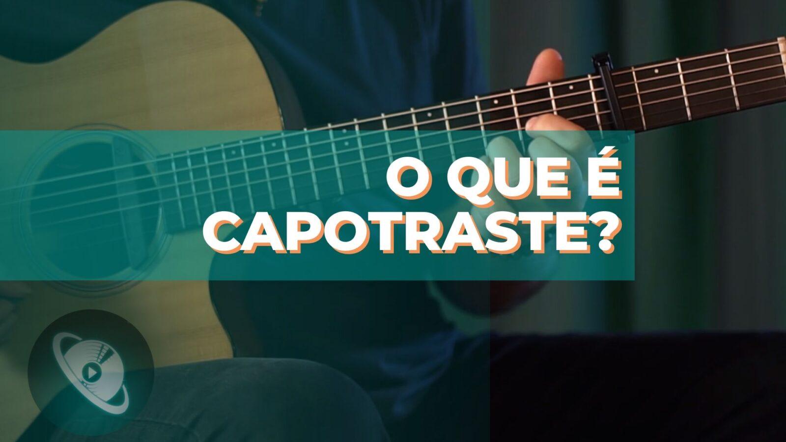 O que é capotraste? Aprenda a usar esse acessório corretamente - Planeta Música. entender o que é e para que serve o capotraste seguindo algumas dicas do violonista Jonathas Ferreira, professor do Planeta Música.